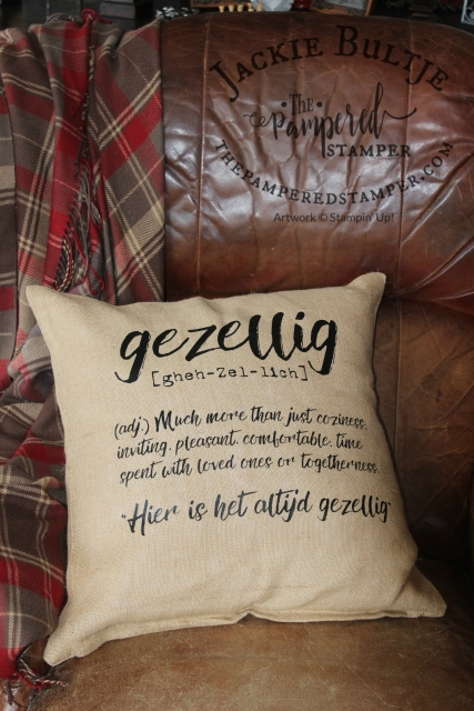 This beautiful pillow sums up what I want in my home and my business. Gezellig: cozy, warm, inviting and fun.