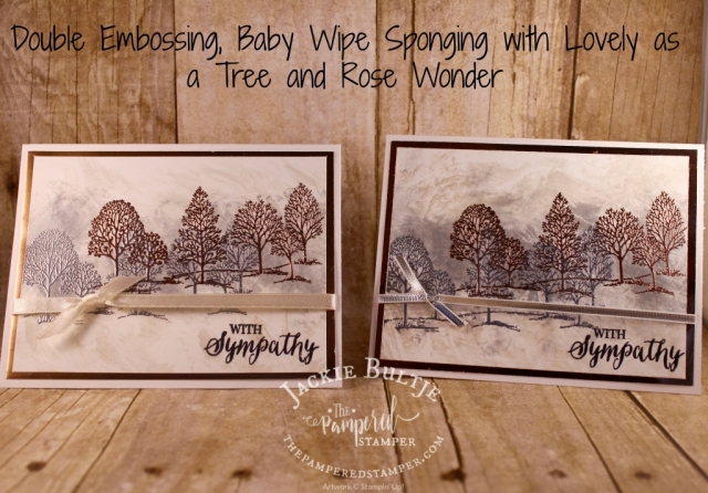"Lovely as a Tree with double embossing and a baby wipe ""splooshing"" background technique with The Pampered Stamper."
