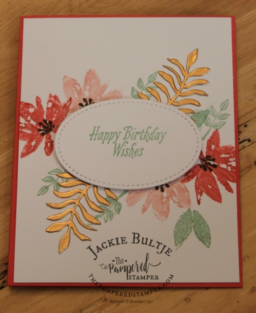 This card made by my customer Jane Koomans uses the sale-a-bration set Avante Garden, only available until March 31 for free with a $60 purchase in Canada. Also used Botanical Builder framelits.