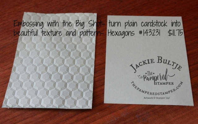 """Use the Big Shot to turn plain cardstock into beautiful textures and patterns with an embossing folder. The one show here is a """"dynamic"""" folder which means it is extra thick and gives a 3-D effect. It is called Hexagons."""