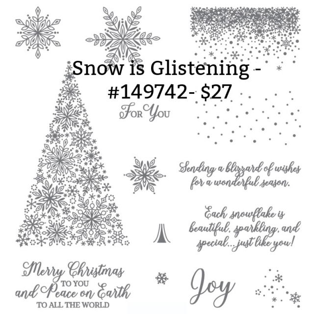 Snowflake Showcase has this beautiful stamp set called Snow is Glistening available while supplies last in November only.
