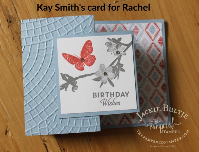 Kay combined Butterfly Wishes with Woven Threads paper and Mosaic embossing folder