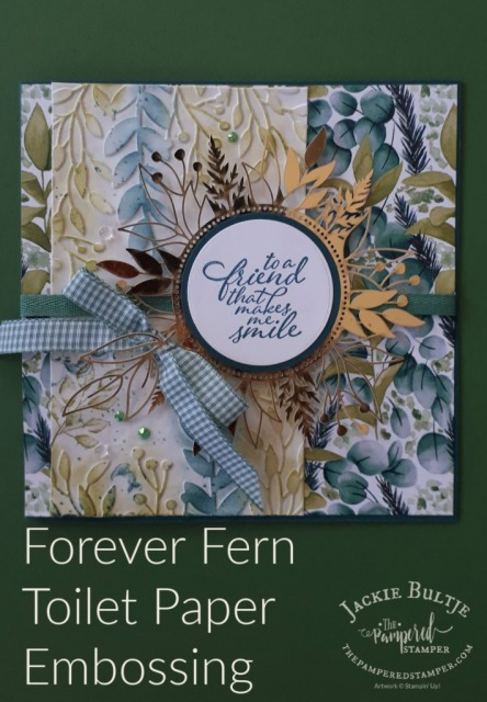 Toilet Paper Embossing with Forever Fern
